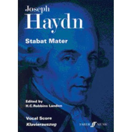 Stabat Mater: For Four Part Chorus, Four Solo Voices and Orchestra