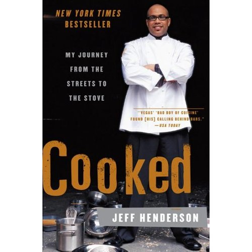 Cooked: My Journeys From the Streets to the Stove