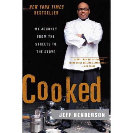 Cooked: My Journeys From the Streets to the Stove by