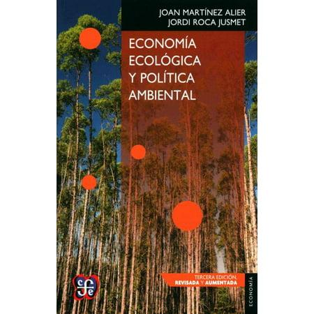 Econom A Ecol Gica Y Pol Tica Ambiental   Ecological Economics And Environmental Policy