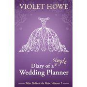 Diary of a Single Wedding Planner (Paperback)