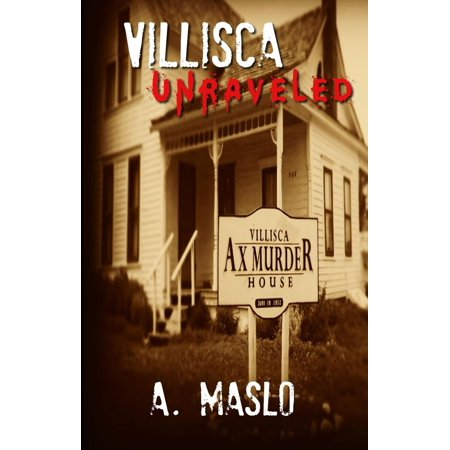 Villisca Unraveled - eBook