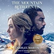 The Mountain Between Us - Audiobook