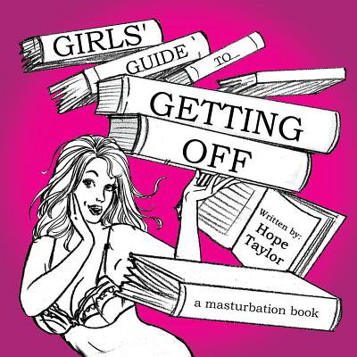 Girls' Guide to Getting Off - eBook