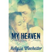 My Heaven (Holding On To Heaven) - eBook
