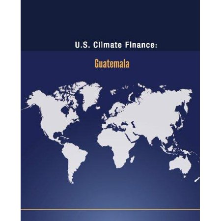 U S  Climate Finance  Guatemala