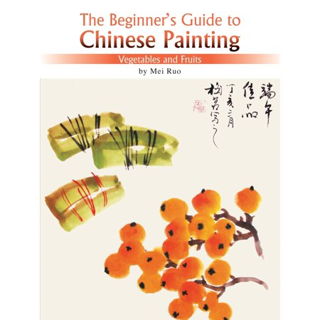 Vegetables and Fruits : The Beginner's Guide to Chinese (The Art Of Fruit And Vegetable Carving)
