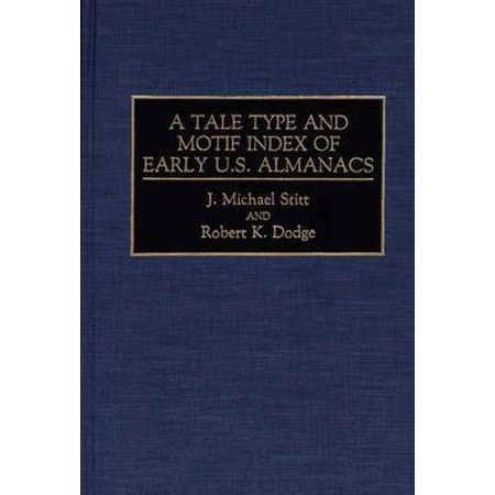 A Tale Type and Motif Index of Early U.S. (Motif Index)