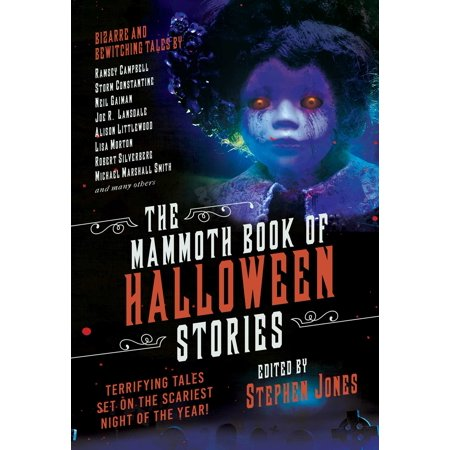 The Mammoth Book of Halloween Stories : Terrifying Tales Set on the Scariest Night of the Year! (Audio Halloween Stories)