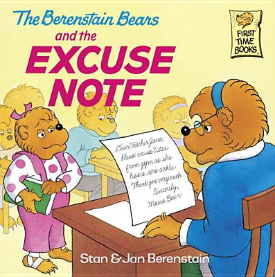 The Berenstain Bears and the Excuse Note - eBook