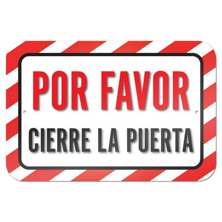 Por Favor Cierre La Puerta Please Close The Door Or Gate Spanish 9