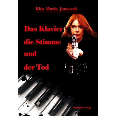 Das Klavier, die Stimme und der Tod - eBook