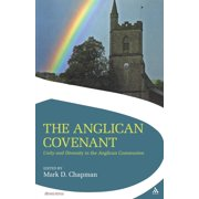 The Anglican Covenant : Unity and Diversity in the Anglican Communion