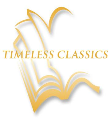 Timeless Classics Complete Book Set