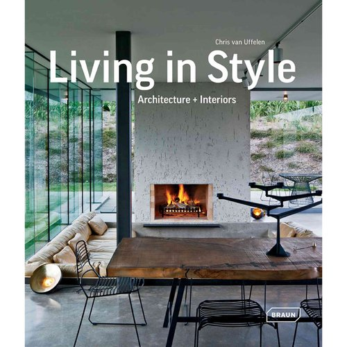 Living in Style: Architecture   Interiors