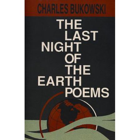 The Last Night of the Earth Poems the Last Night of the Earth