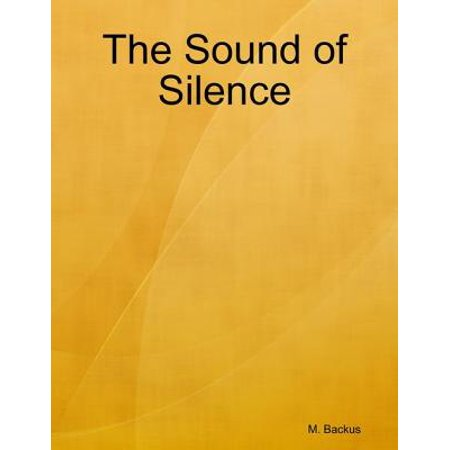 The Sound of Silence - eBook