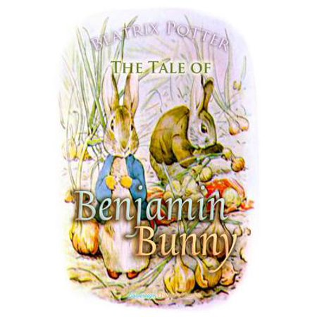 The Tale of Benjamin Bunny - eBook