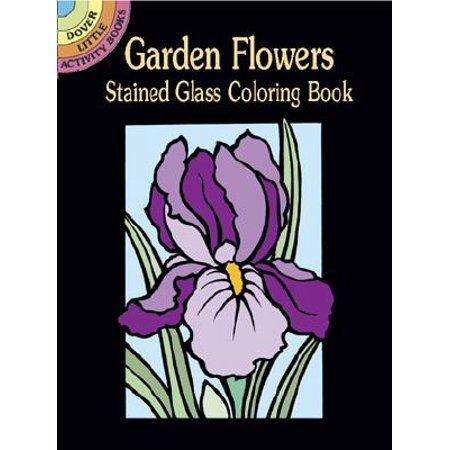 Garden Flowers Stained Glass Coloring Book](Stained Glass Mlp)