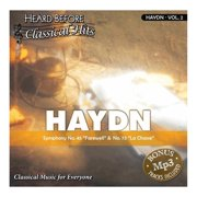 Heard Before Classical Hits: HAYDN Vol. 2 (Audio)- XSDP -schbchy02j - Classical music for everyone!  It's relaxing, uplifting, and beautiful classical music that you can take pleasure in listenin