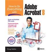 How to Do Everything: How to Do Everything with Adobe Acrobat 8 (Paperback)