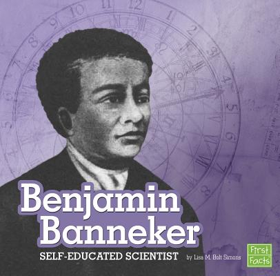Benjamin Banneker : Self-Educated Scientist