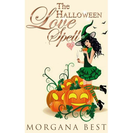 The Halloween Love Spell (Witch Cozy Mystery) - eBook - Halloween Witch Spell Games