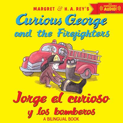 Jorge El Curioso Y Los Bomberos/Curious George and the Firefighters (Bilingual Ed.) W/Downloadable Audio (Bilingual) (Paperback)](Los Cristianos Y El Halloween)