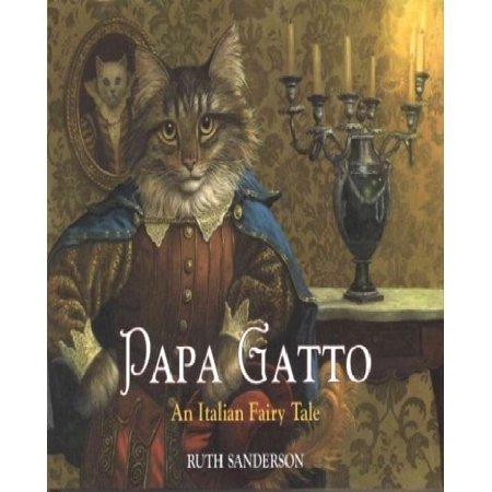 Papa Gatto: An Italian Fairy Tale - image 1 of 1