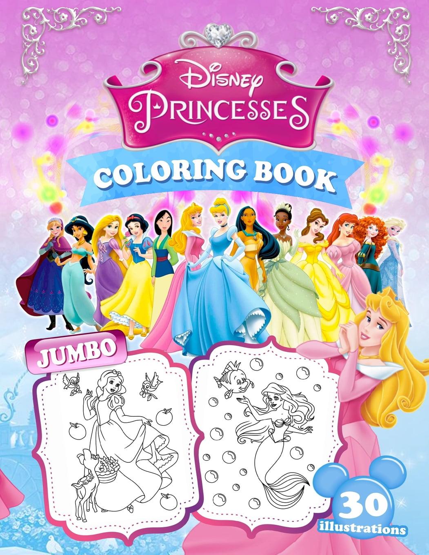 Princesses Coloring Book Jumbo Princess Coloring Book For Kids Ages 3 9 Paperback Walmart Com Walmart Com
