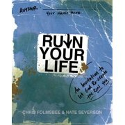 Ruin Your Life : An Invitation to Let God Re-Create the Real You