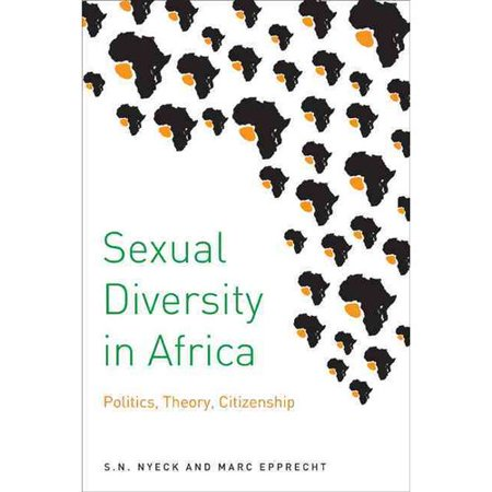 Sexual Diversity in Africa: Politics, Theory, and Citizenship