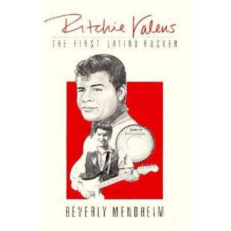 Ritchie Valens  The 1St Latino Rocker