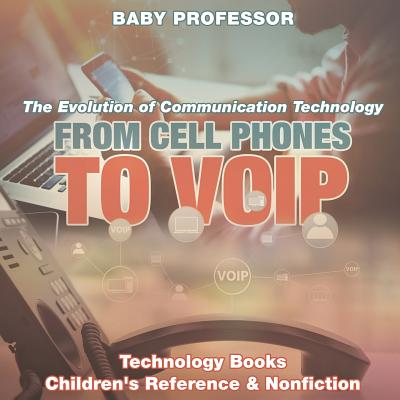 From Cell Phones to Voip