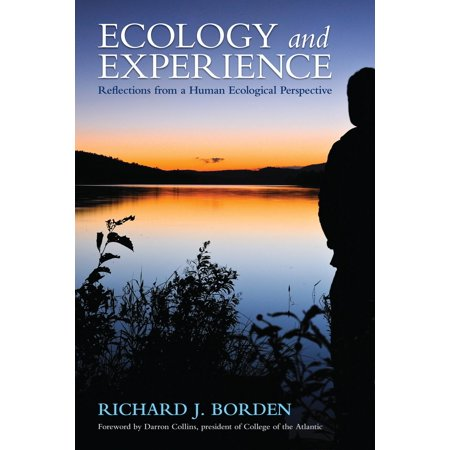 Ecology and Experience : Reflections from a Human Ecological Perspective