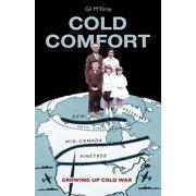 Cold Comfort: Growing Up Cold War (Paperback)