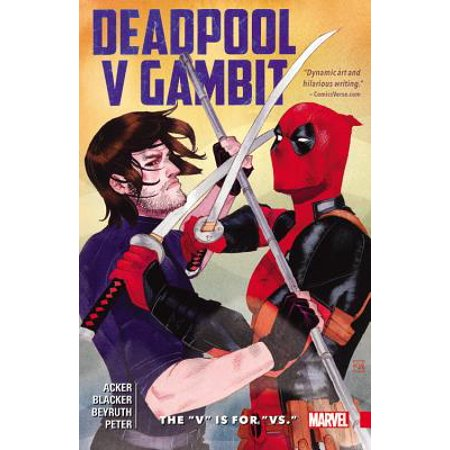 Is Deadpool For Kids (Deadpool V Gambit : The