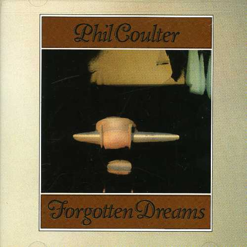 Phil Coulter - Forgotten Dreams [CD]