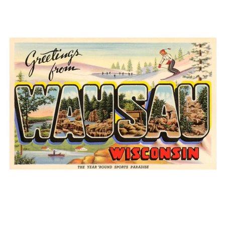 Greetings from Wausau, Wisconsin Print Wall Art