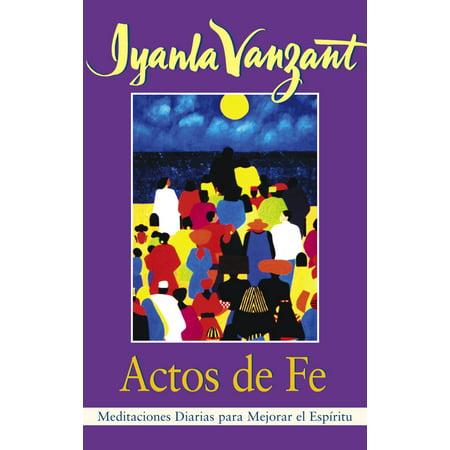Para Color - Actos De Fe (Acts of Faith) : Meditaciones Diarias Para Mejorar El Espiritu (Meditations For People of Color)