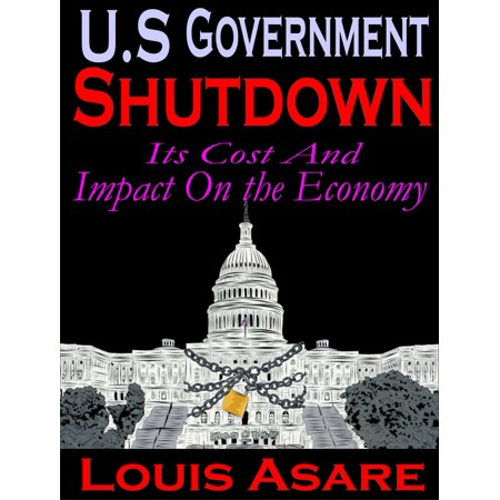 Shutdown Ports (U.S Government Shutdown Its Cost And Impact On The Economy -)