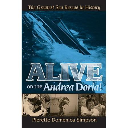 Alive on the Andrea Doria! : The Greatest Sea Rescue in