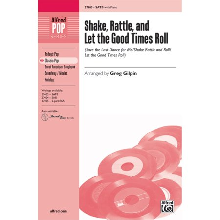 Alfred 00-27403 Shake- Rattle- and Let the Good Times Roll - Music Book Good Times Roll Music Book