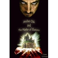 Amber Oak and the Master of Illusions