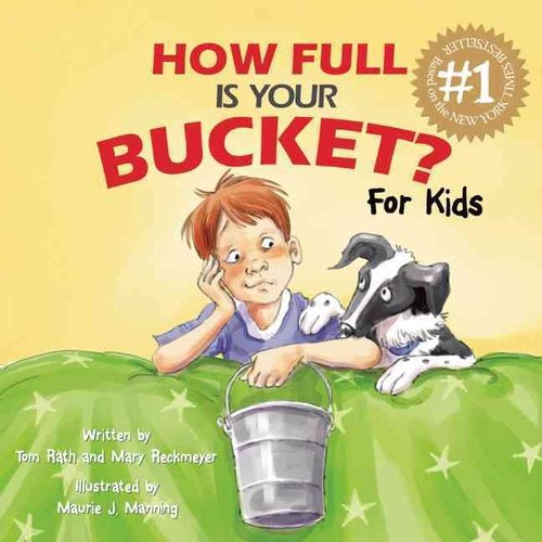 How Full Is Your Bucket?: For Kids