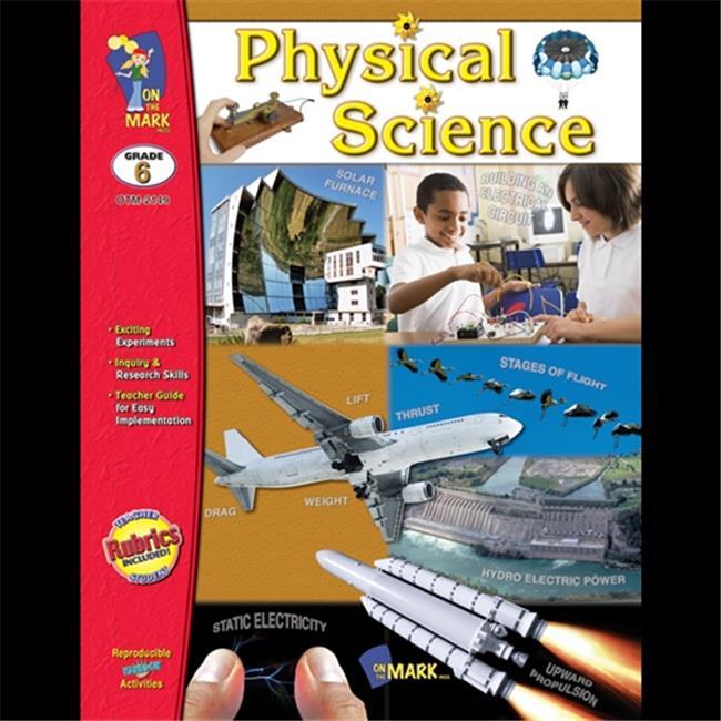 On The Mark Press OTM2149 Physical Science Grade 6 OTM2149
