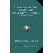Sermons Preached Before the University of Oxford : 1868-1879 (1880)