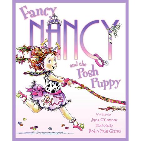 Fancy Nancy and the Posh Puppy by
