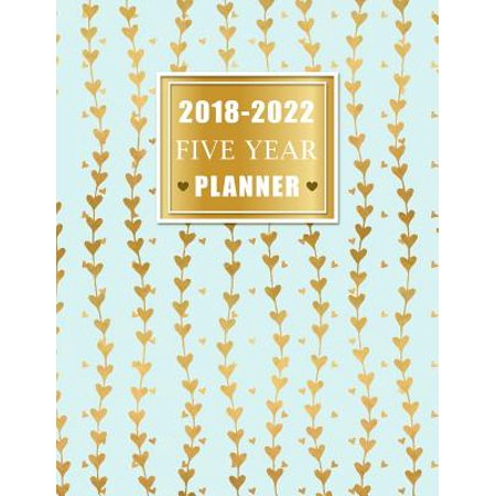 - 2018-2022 Five Year Planner : Yearly Goals Monthly Task Checklist 60 Months Calendar Personal Management Record Journal Writing Organizer Agenda Schedule Logbook Appointment Notebook
