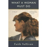 What a Woman Must Do